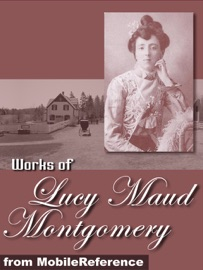 Works Of Lucy Maud Montgomery