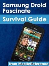 Samsung Droid Fascinate Survival Guide