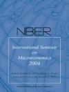 NBER International Seminar On Macroeconomics 2004