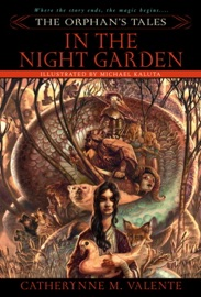 THE ORPHANS TALES: IN THE NIGHT GARDEN