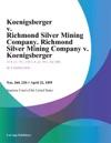 Koenigsberger V Richmond Silver Mining Company Richmond Silver Mining Company V Koenigsberger