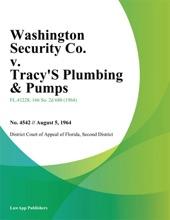 Washington Security Co. V. Tracys Plumbing & Pumps