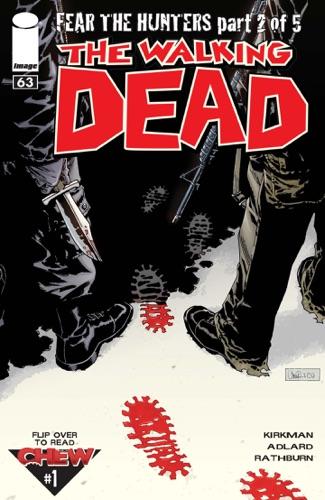 Robert Kirkman, Charlie Adlard, Cliff Rathburn, John Layman & Rob Guillory - The Walking Dead #63