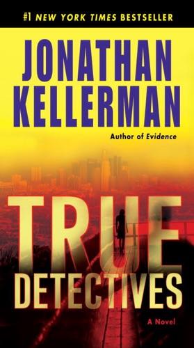 Jonathan Kellerman - True Detectives