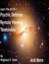 Psychic Defense Remote Viewing Telekinesis And More