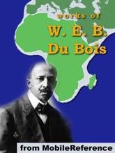 Works Of W. E. B. Du Bois