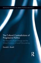The Cultural Contradictions Of Progressive Politics