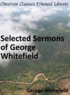 Selected Sermons Of George Whitefield