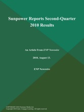 Sunpower Reports Second-Quarter 2010 Results