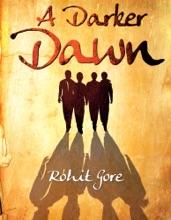 A Darker Dawn