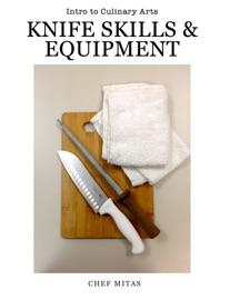 Culinary Arts Knife Skills Equipment