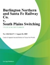 Burlington Northern And Santa Fe Railway Co V South Plains Switching