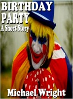 Birthday Party (A Short Story)