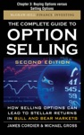 The Complete Guide To Option Selling Second Edition Chapter 3 - Buying Options Versus Selling Options