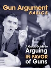 Gun Argument Basics