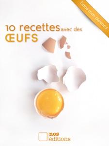 10 recettes avec des œufs da Jérôme Odouard & Anne Cécile Odouard