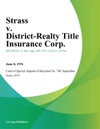 Strass V District-Realty Title Insurance Corp