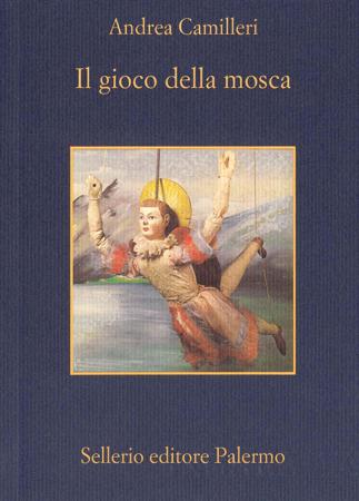 Il gioco della mosca - Andrea Camilleri