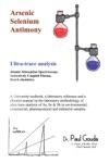 Arsenic Selenium Antimony Ultra-Trace Analysis