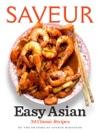Saveur Easy Asian