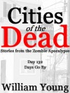 Days Go By Cities Of The Dead