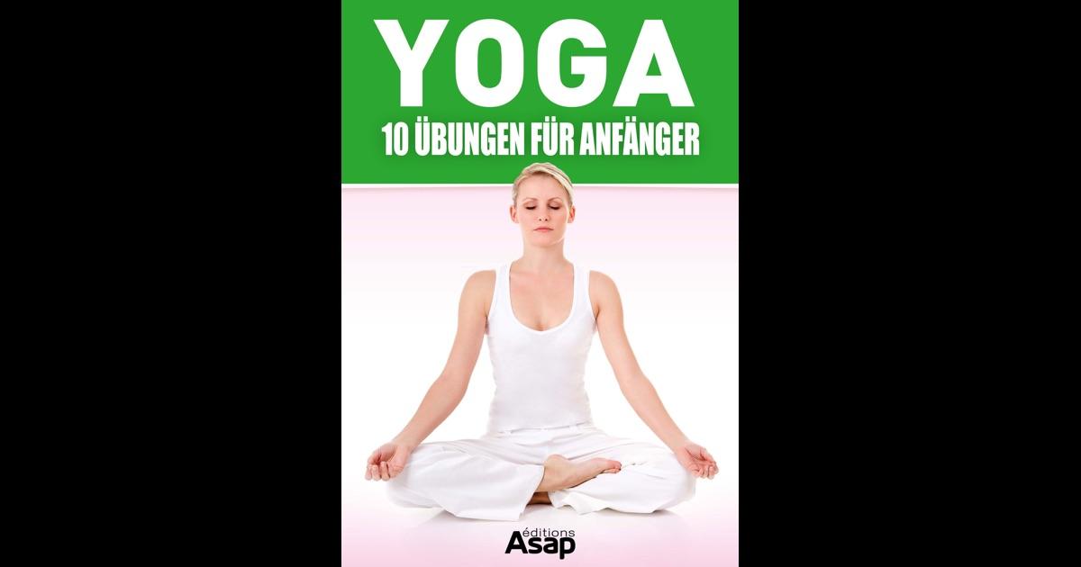 yoga 10 bungen f r anf nger von sophie godard in ibooks. Black Bedroom Furniture Sets. Home Design Ideas
