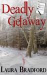 Deadly Getaway