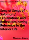 Song Of Songs Of Solomon  Explanations And Reflections