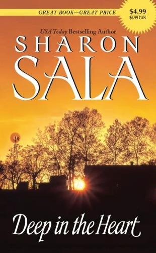 Deep in the Heart - Sharon Sala - Sharon Sala