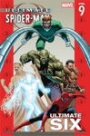 Ultimate Spider-Man Vol 9 Ultimate Six