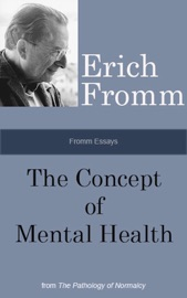 Fromm Essays: The Concept of Mental Health PDF Download
