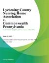 Lycoming County Nursing Home Association V Commonwealth Pennsylvania