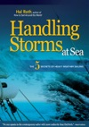 HANDLING STORMS AT SEA  The 5 Secrets Of Heavy Weather Sailing