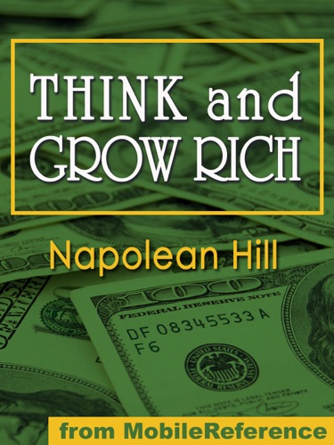 Napoleon Hill - Think and Grow Rich