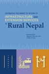 Estimating The Impact Of Access To Infrastructure And Extension Services In Rural Nepal