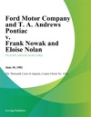 Ford Motor Company And T A Andrews Pontiac V Frank Nowak And Eloise Nolan
