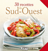 30 recettes du Sud-Ouest