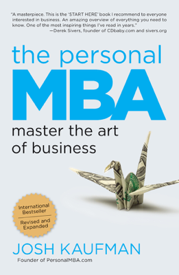 Josh Kaufman - The Personal MBA book