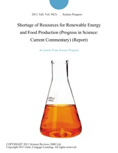 Shortage Of Resources For Renewable Energy And Food Production (Progress In Science: Current Commentary) (Report)