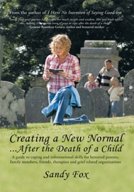 Creating A New Normal After The Death Of A Child