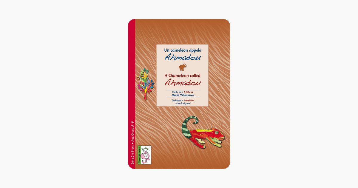 Un Caméléon appelé Ahmadou (A Chameleon called Ahmadou) (French Edition)