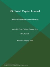 JS Global Capital Limited: Notice Of Annual General Meeting