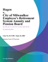 Hagen V City Of Milwaulkee Employees Retirement System Annuity And Pension Board