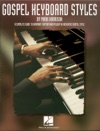 Gospel Keyboard Styles Music Instruction