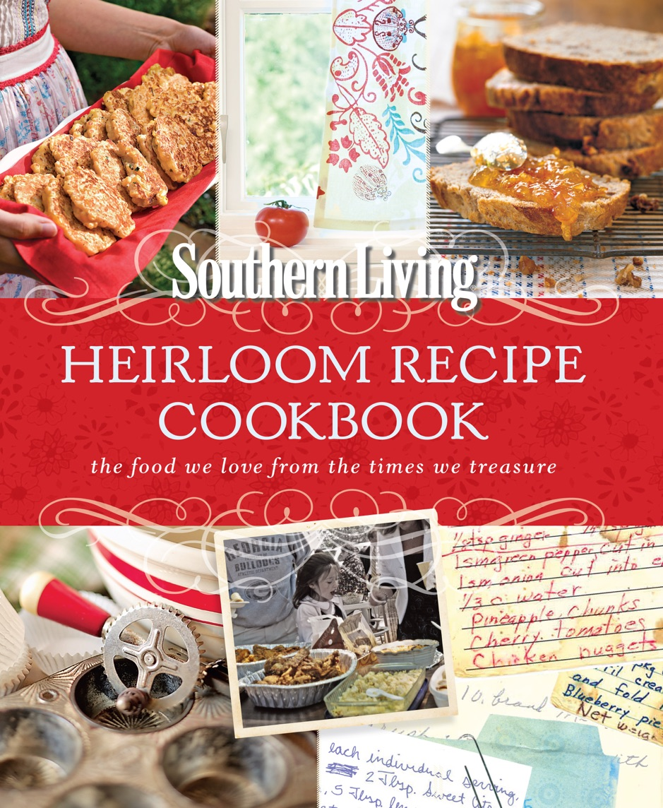 ‎Southern Living Heirloom Recipe Cookbook