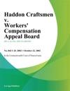 Haddon Craftsmen V Workers Compensation Appeal Board