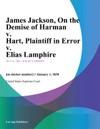 James Jackson On The Demise Of Harman V Hart Plaintiff In Error V Elias Lamphire