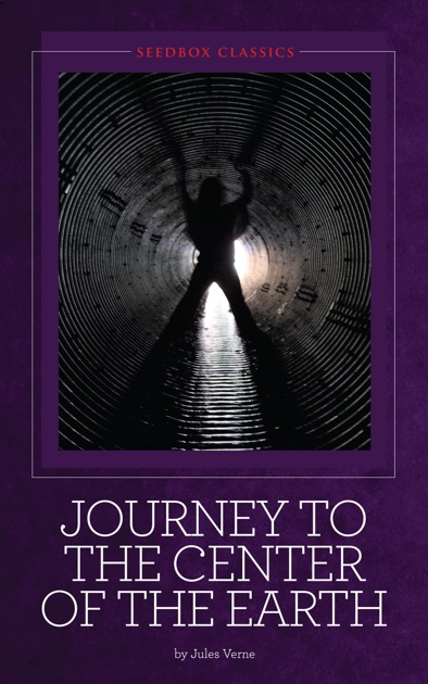 Journey to the Center of the Earth by Jules Verne on Apple ...