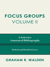 Focus Groups, Volume II