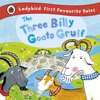 The Three Billy Goats Gruff Ladybird First Favourite Tales